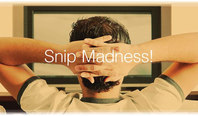 Snip Madness